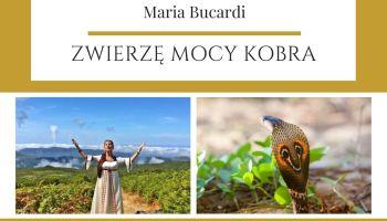 Maria Bucardi Zwierzę Mocy znaczenie Kobra