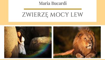Maria Bucardi Zwierzę Mocy znaczenie Lew