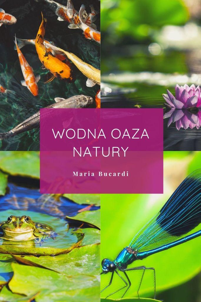 Wodna Oaza Natury, Maria Bucardi